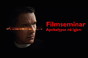 Apokalypse nå igjen - filmseminar 2019