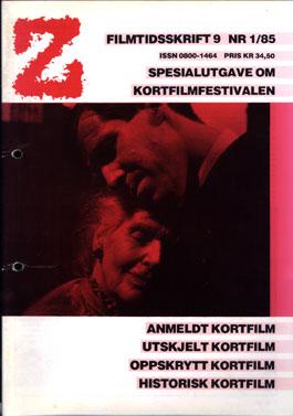 Z nr. 1-1985: Spesialutgave om kortfilmfestivalen
